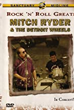 Primary image for Rock 'n' Roll Greats: Mitch Ryder & The Detroit Wheels