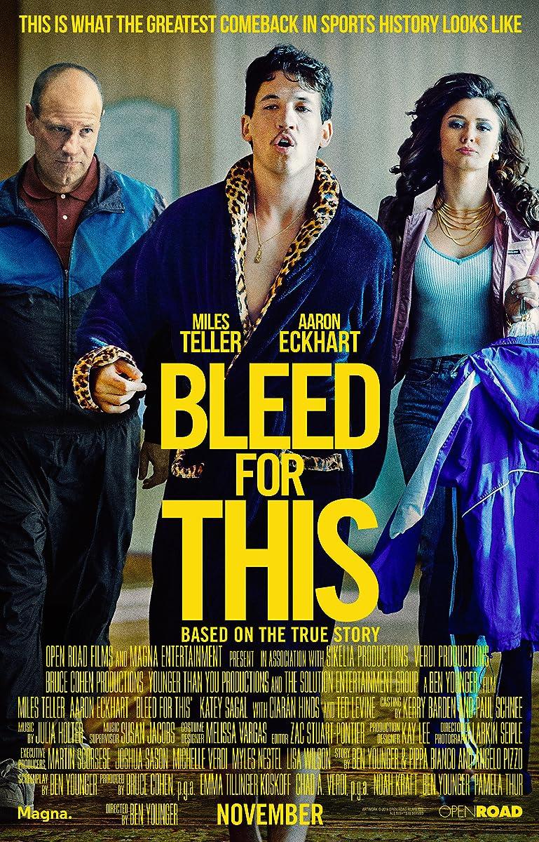 Kova iki paskutinio kraujo lašo  / Bleed for This (2016)