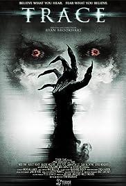 Trace(2015) Poster - Movie Forum, Cast, Reviews