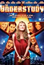 The Understudy (2008) Poster