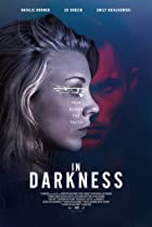 In Darkness (2018) Poster