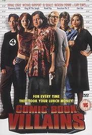 Comic Book Villains(2002) Poster - Movie Forum, Cast, Reviews