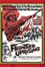 Frontier Uprising (1961) Poster