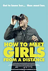 How to Meet Girls from a Distance(2012) Poster - Movie Forum, Cast, Reviews