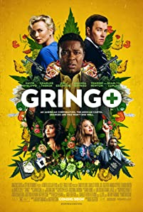 A mix of dark comedy, white-knuckle action, and dramatic intrigue, 'Gringo' takes mild-mannered businessman Harold Soyinka (David Oyelowo) to Mexico, where he finds himself at the mercy of his back-stabbing business colleagues back home, local drug lords, and a morally conflicted black-ops mercenary.