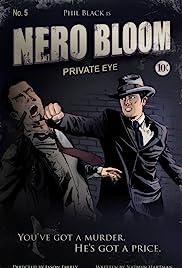 Nero Bloom: Private Eye Poster