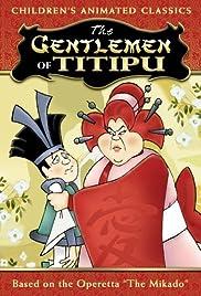 The Gentlemen of Titipu Poster