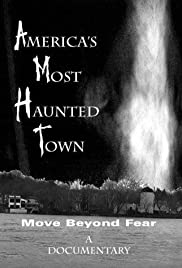 America's Most Haunted Town Poster