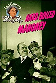 Hard Boiled Mahoney (1947) Poster - Movie Forum, Cast, Reviews