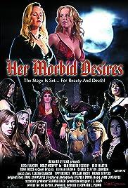 Her Morbid Desires Poster