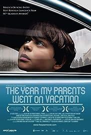 O Ano em Que Meus Pais Saíram de Férias Poster