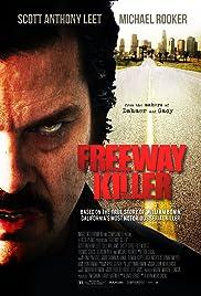 Freeway Killer(2010) Poster - Movie Forum, Cast, Reviews