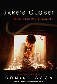 Jake's Closet(2007) Poster - Movie Forum, Cast, Reviews