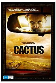 Cactus(2008) Poster - Movie Forum, Cast, Reviews