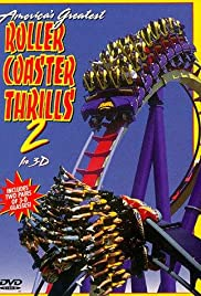 America's Greatest Roller Coaster Thrills 2 in 3D Poster