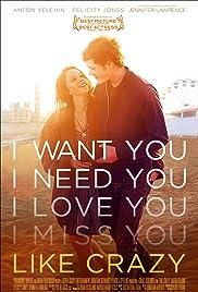 Like Crazy(2011) Poster - Movie Forum, Cast, Reviews