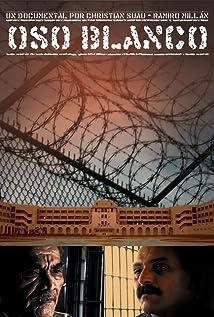 Oso Blanco (2009) - IMDb