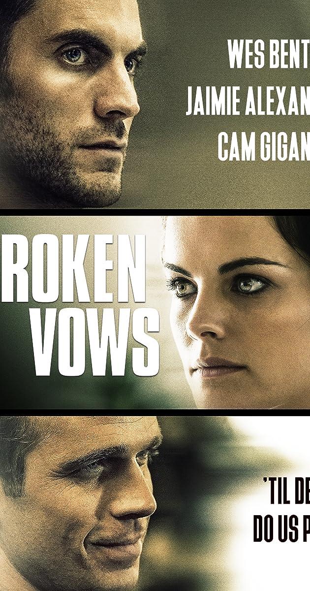 Broken Vows (2016) - IMDb