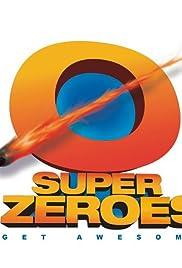 Super Zeroes Poster