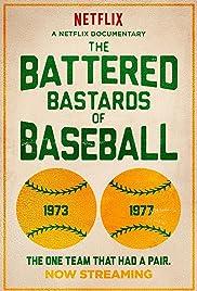 The Battered Bastards of Baseball(2014) Poster - Movie Forum, Cast, Reviews