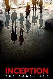 Inception: The Cobol Job(2010) Poster - Movie Forum, Cast, Reviews