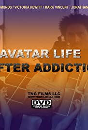 Avatar: Life After Addiction Poster