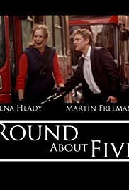 Round About Five (2005) Poster - Movie Forum, Cast, Reviews