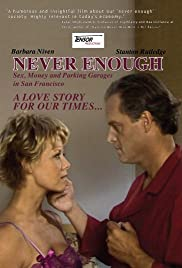 Never Enough: Sex, Money and Parking Garages in San Francisco Poster