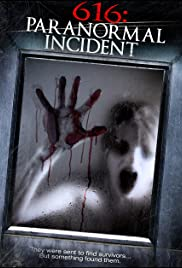 616: Paranormal Incident Poster