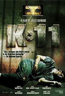 K-11 (2012) - IMDb