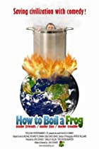 How to Boil a Frog (2009) Poster