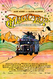 Magic Trip: Ken Kesey's Search for a Kool Place (2011) Poster - Movie Forum, Cast, Reviews
