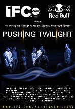 Pushing Twilight