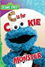 Sesame Street: C is for Cookie Monster (2010) Poster