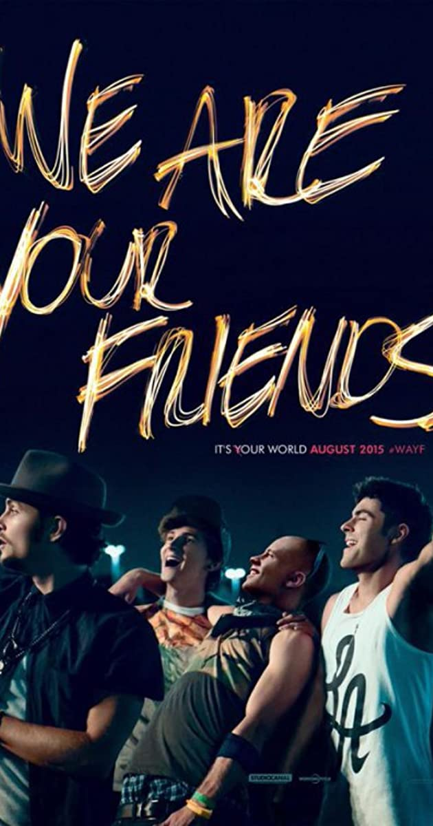 we are your friends song