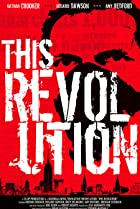 This Revolution (2005) Poster