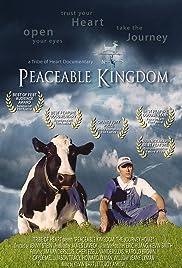 Peaceable Kingdom: The Journey Home(2009) Poster - Movie Forum, Cast, Reviews