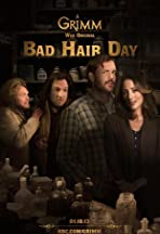 Grimm: Bad Hair Day