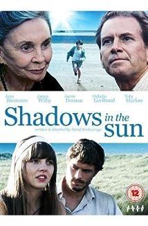Shadows In The Sun 2009