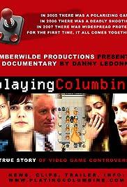Playing Columbine Poster