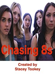 Chasing 8s Poster