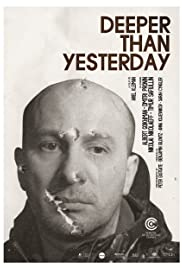 Deeper Than Yesterday (2010) Poster - Movie Forum, Cast, Reviews