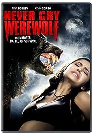Never Cry Werewolf(2008) Poster - Movie Forum, Cast, Reviews