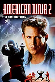 American Ninja 2: The Confrontation(1987) Poster - Movie Forum, Cast, Reviews