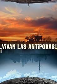 ¡Vivan las antípodas! Poster