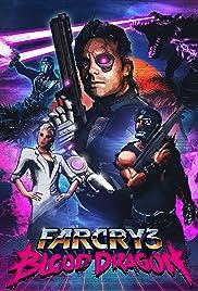 Far Cry 3: Blood Dragon Poster