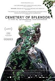 Cemetery of Splendor(2015) Poster - Movie Forum, Cast, Reviews