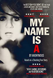 My Name Is 'A' by Anonymous Poster