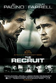 The Recruit (2003) Poster - Movie Forum, Cast, Reviews