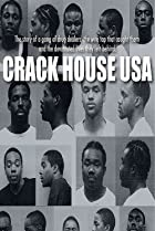 Crack House USA (2010) Poster